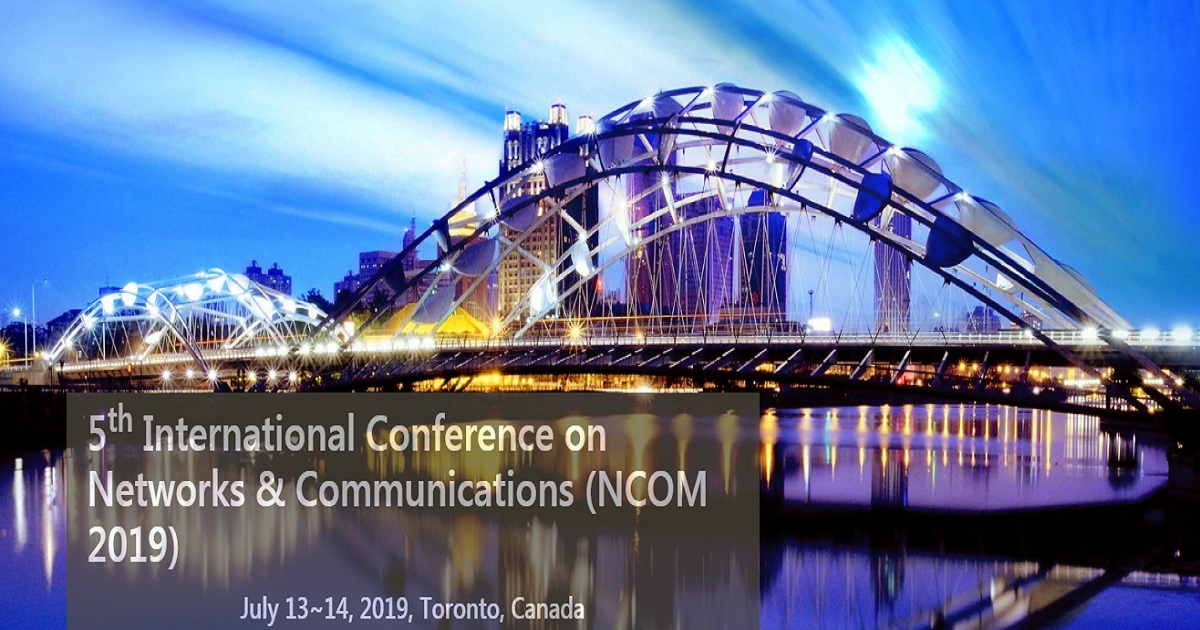 5th International Conference on Networks & Communications (NCOM 2019)