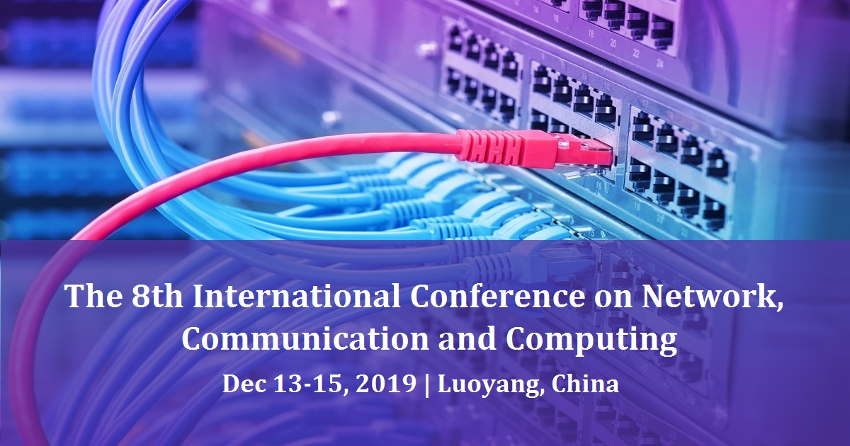 The 8th International Conference on Network, Communication and Computing