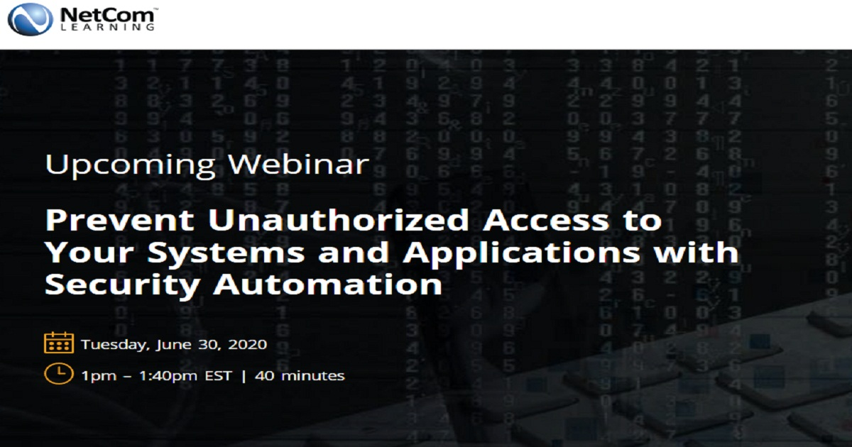 Prevent Unauthorized Access to Your Systems and Applications with Security Automation