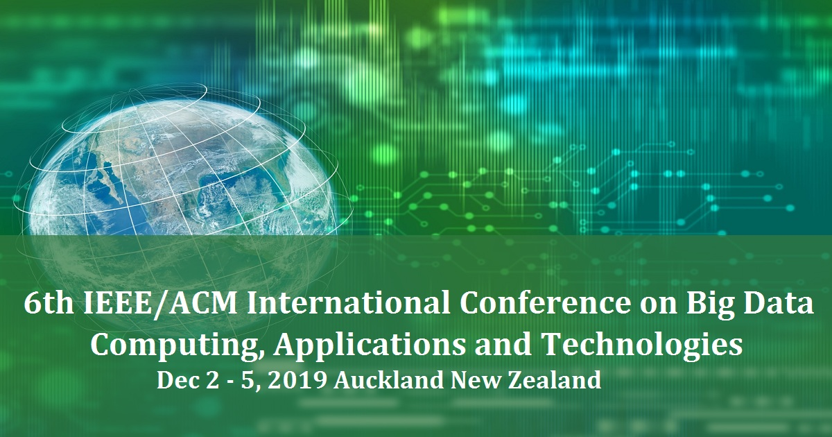 6th IEEE/ACM International Conference on Big Data Computing,  Applications and Technologies