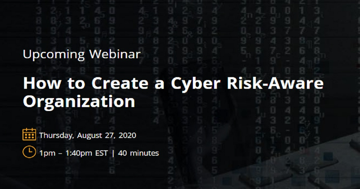 How to Create a Cyber Risk-Aware Organization