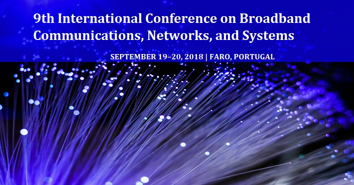 9th International Conference on Broadband Communications, Networks, and Systems