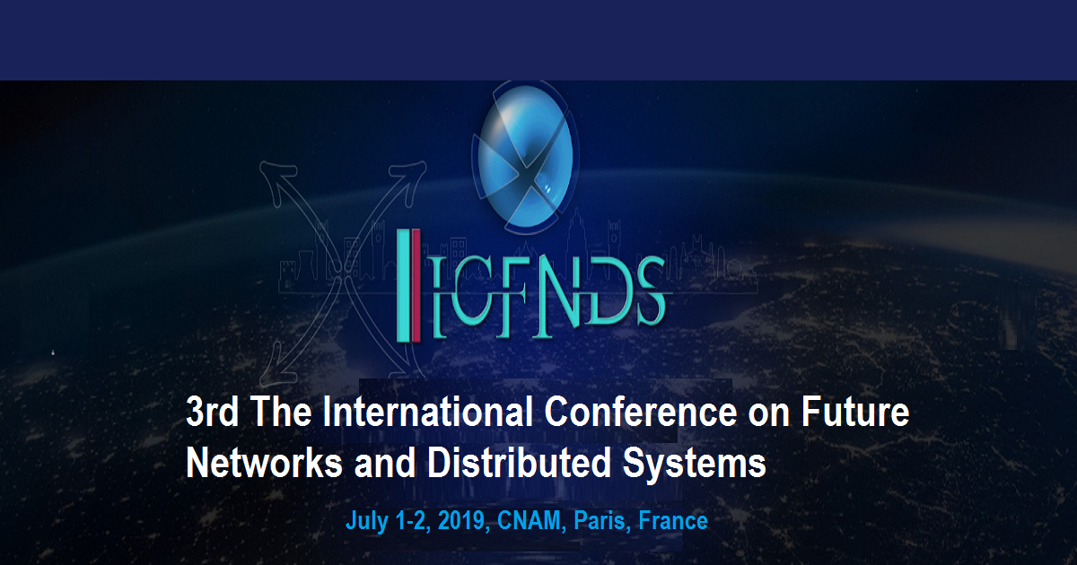 3rd The International Conference on Future Networks and Distributed Systems
