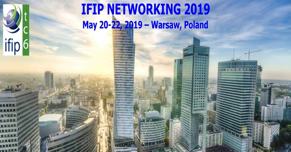 IFIP NETWORKING 2019