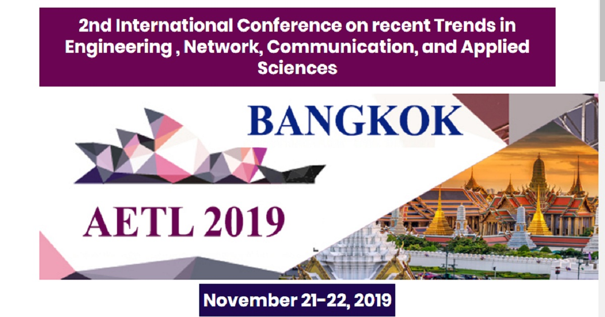 2nd International Conference on recent Trends in Engineering , Network, Communication, and Applied Sciences