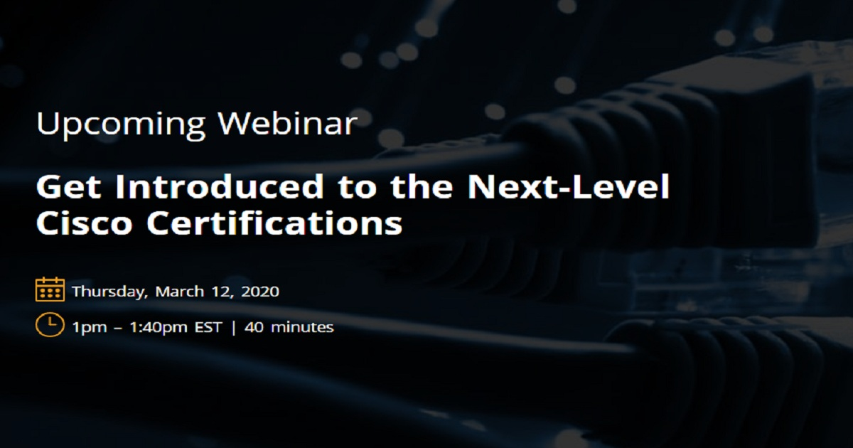 Get Introduced to the Next-Level Cisco Certifications