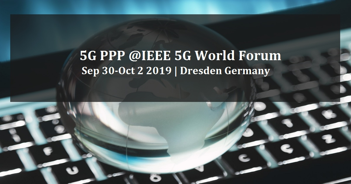 5G PPP @IEEE 5G World Forum