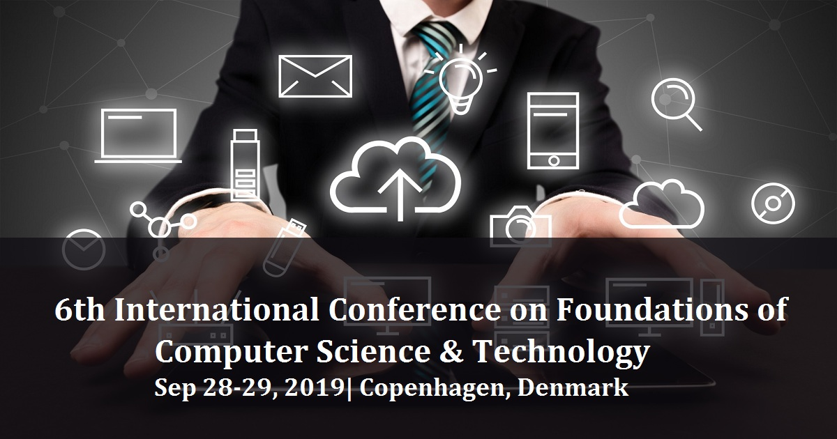 6th International Conference on Foundations of Computer Science & Technology
