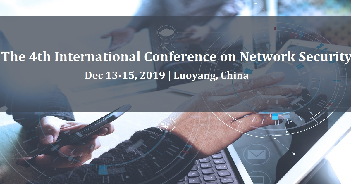 The 4th International Conference on Network Security