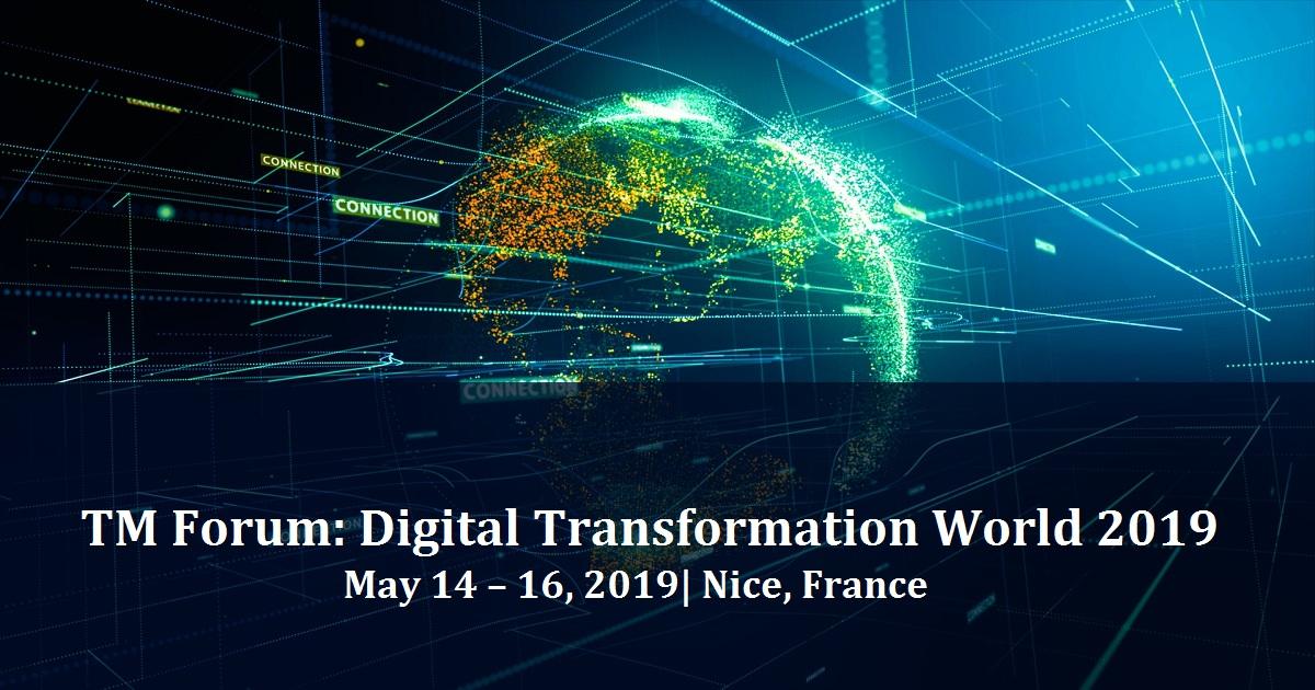 TM Forum: Digital Transformation World 2019