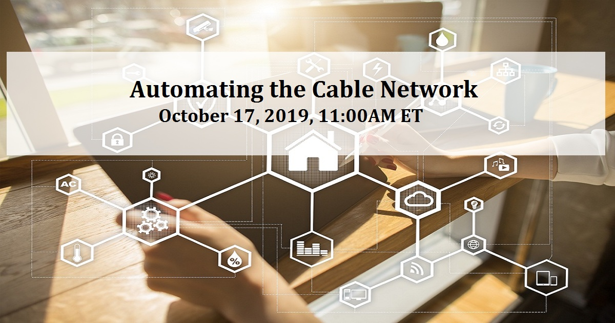 Automating the Cable Network