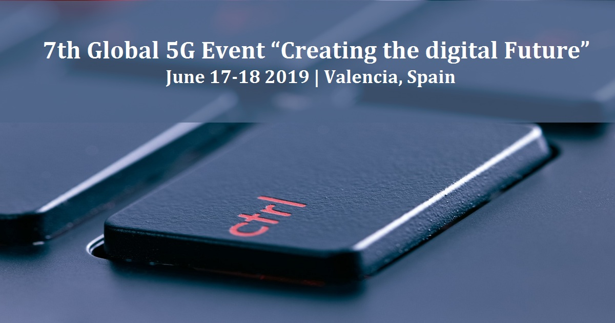 """7th Global 5G Event """"Creating the digital Future"""""""