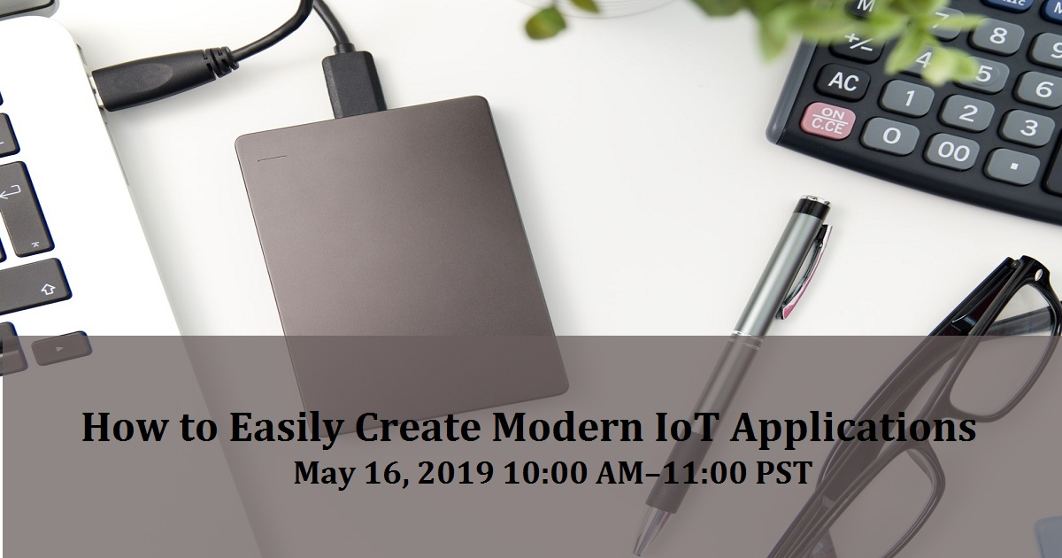 How to Easily Create Modern IoT Applications