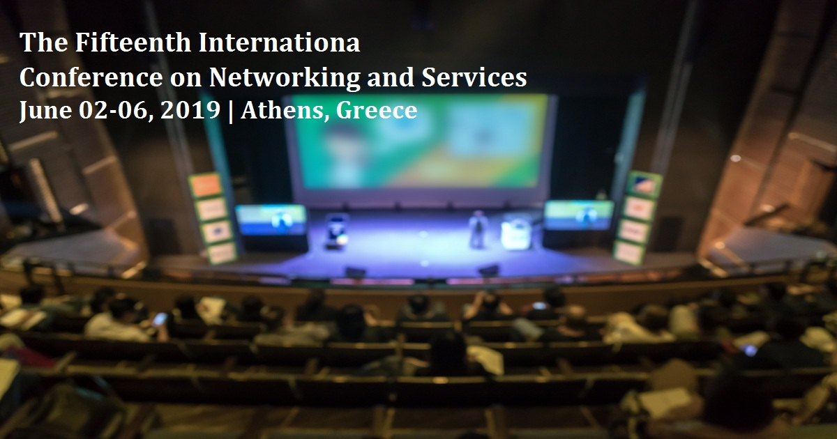 The Fifteenth International Conference on Networking and Services