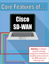 CORE FEATURES OF CISCO SD-WAN