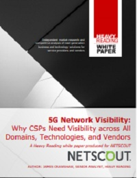 5G NETWORK VISIBILITY:WHY CSPS NEED VISIBILITY ACROSS ALLDOMAINS, TECHNOLOGIES, AND VENDORS