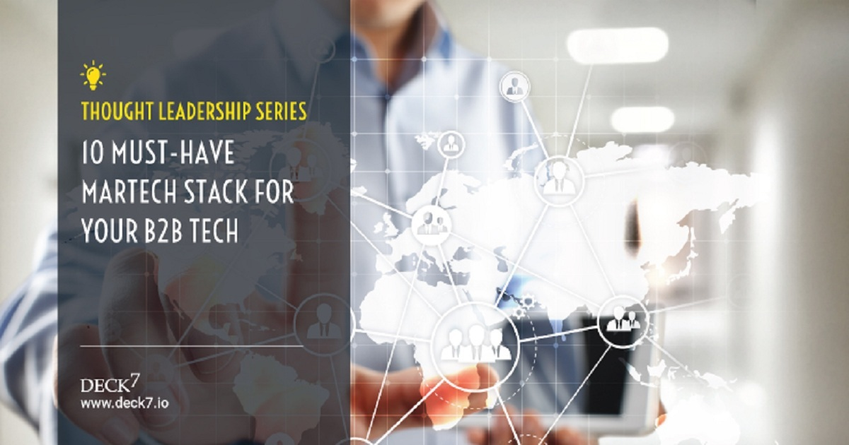 10 MUST-HAVE MARKETING TECHNOLOGY STACK FOR YOUR B2B TECH